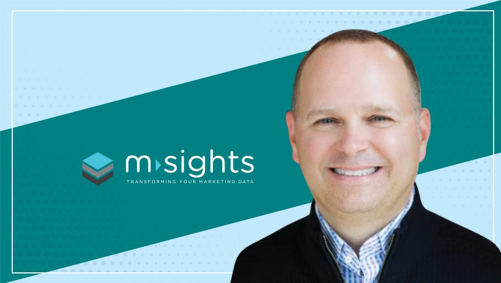 MarTech Interview with Scott East, CEO, MSIGHTS
