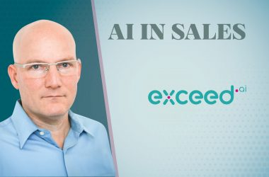 TechBytes with Ilan Kasan, CEO and Co-Founder at Exceed.ai