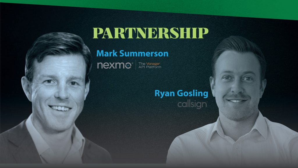 TechBytes with Mark Summerson (Nexmo) and Ryan Gosling (Callsign)