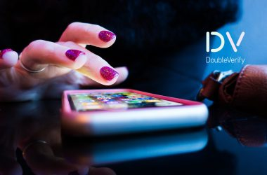 DoubleVerify Global Study: Brand Safety Incidents on Mobile Apps Increase Three-Fold, as Ad Budgets Shift to Mobile
