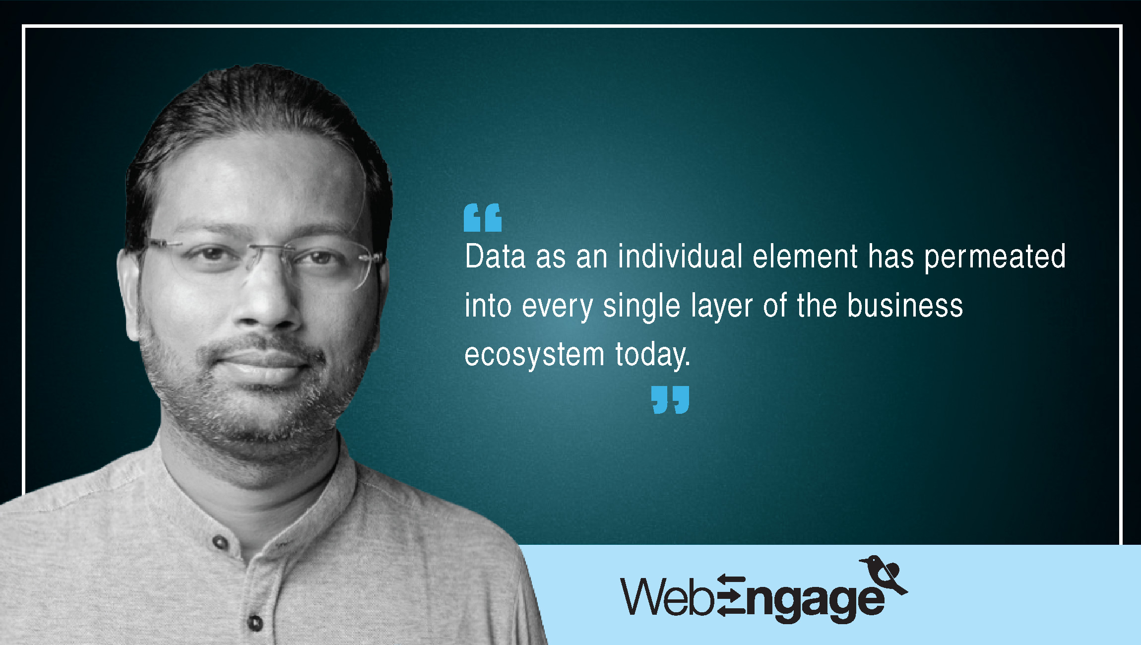 TechBytes with Avlesh Singh, Co-Founder and CEO at WebEngage