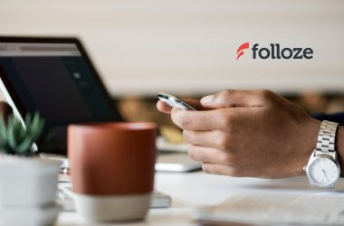 Folloze Expands AI-Driven Personalization Engine with Release of Full-Cycle Customer Journey and Data Integration Capabilities