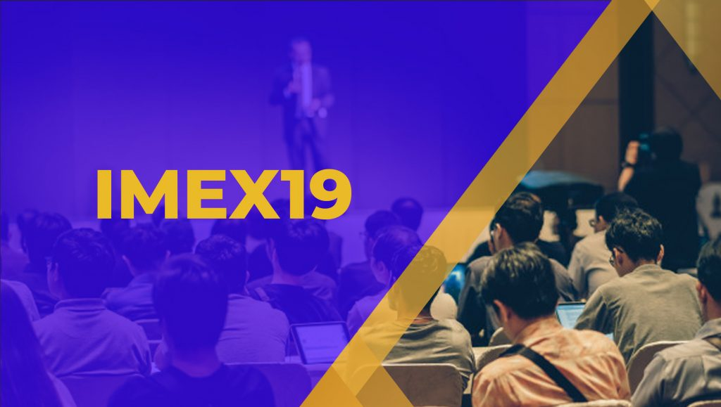 IMEX19: A Round Up Of The Biggest IMEX Ever