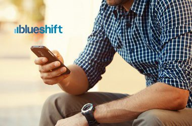 Blueshift's Latest Release Integrates Next-Generation Mobile App Engagement Into Multi-Channel Journeys
