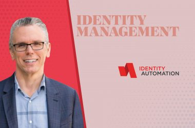 TechBytes with James Litton, CEO and Co-Founder at Identity Automation
