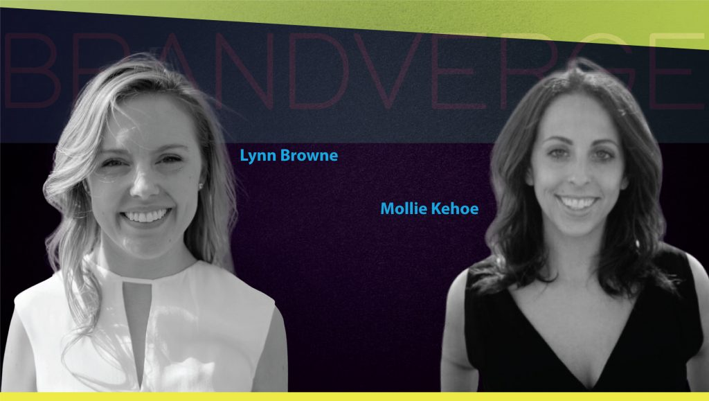 MarTech Interview with Lynn Browne and Mollie Kehoe, Co-Founders at BrandVerge