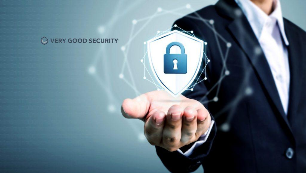 Very Good Security (VGS) Announces $35 Million Series B