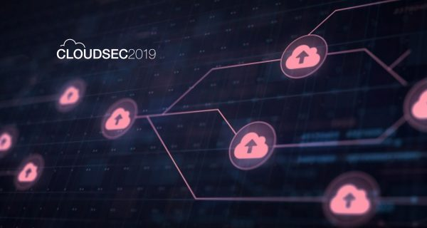 In the Digital Transformation Era, Every Technology Company Will Soon Become a Cybersecurity Company: CLOUDSEC 2019