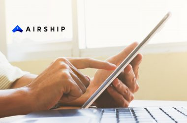 Airship Unveils Airship Journeys, Offering Brands Revolutionary Simplicity to Create, Manage and Optimize Cross-Channel Customer Experiences for the Mobile Era
