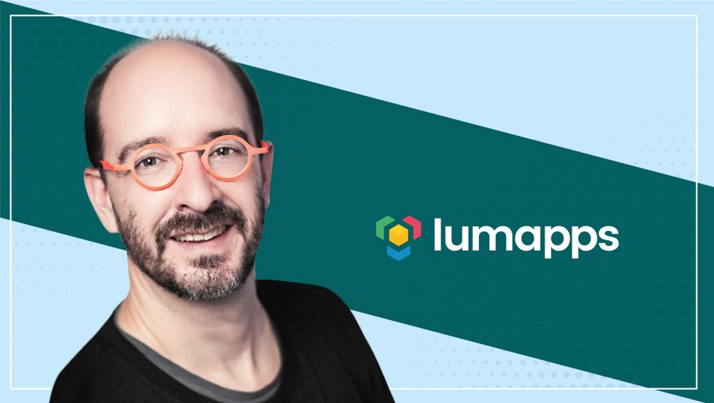 MarTech Interview with Olivier Chanoux, Co-Founder and CMO at LumApps