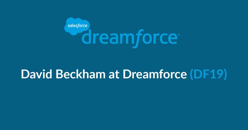 David Beckham Joins Salesforce Dreamforce (#DF19) as a Speaker