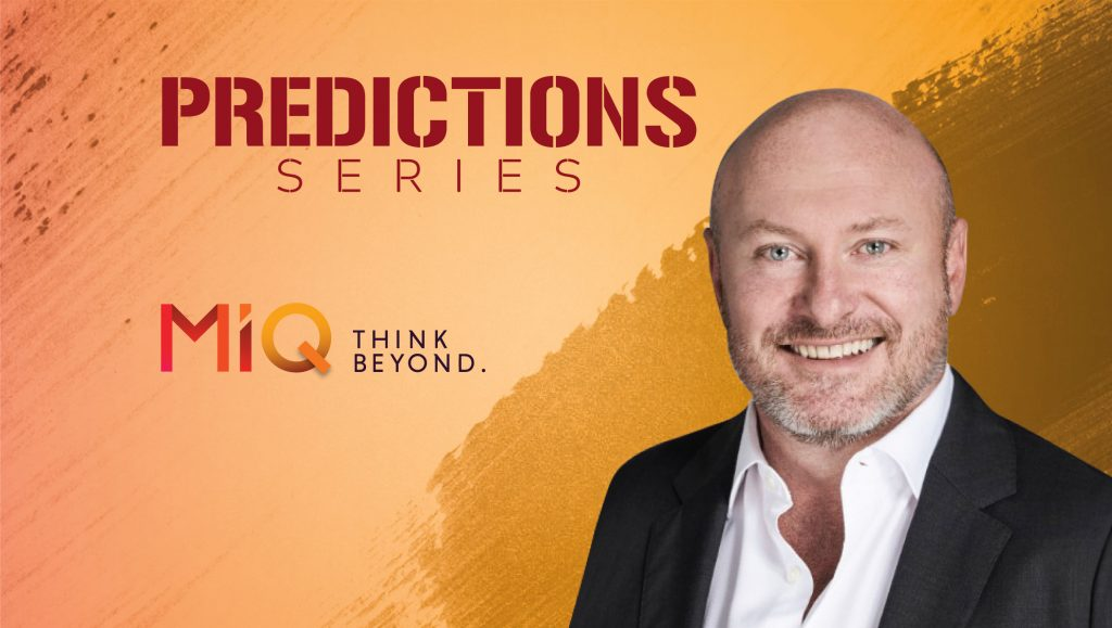 Prediction Series 2019: Interview with Jason Scott, CEO ANZ at MiQ