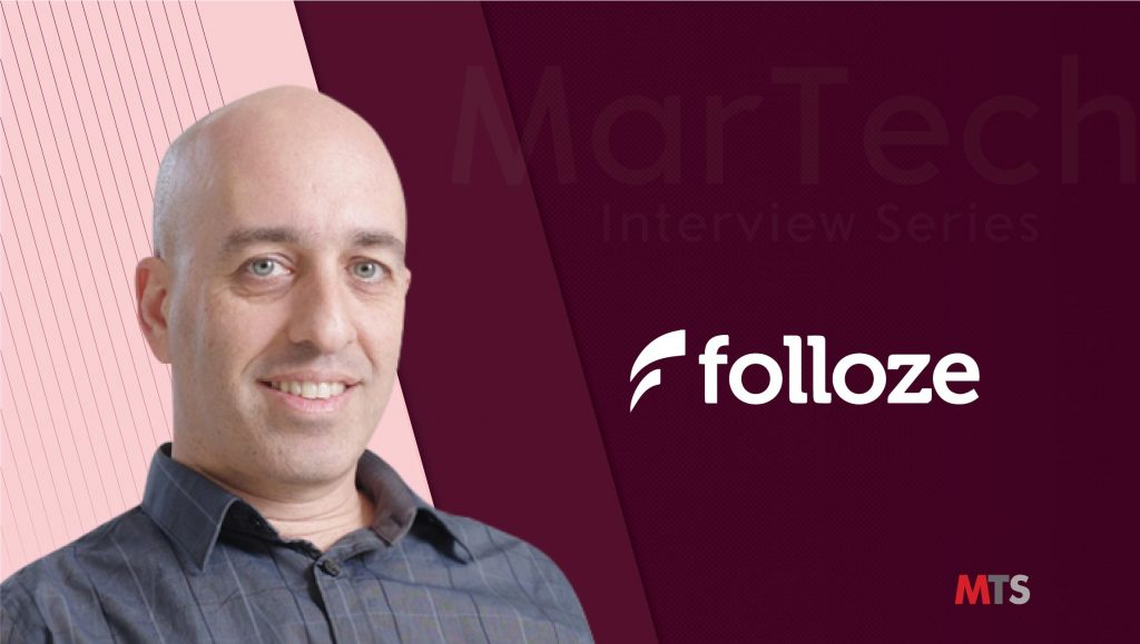MarTech Interview with Etai Beck, CEO at Folloze