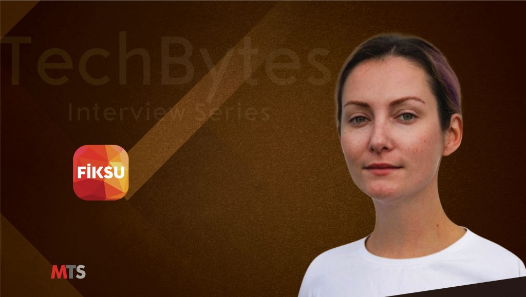TechBytes with Anna Kuzmenko, COO at Fiksu DSP