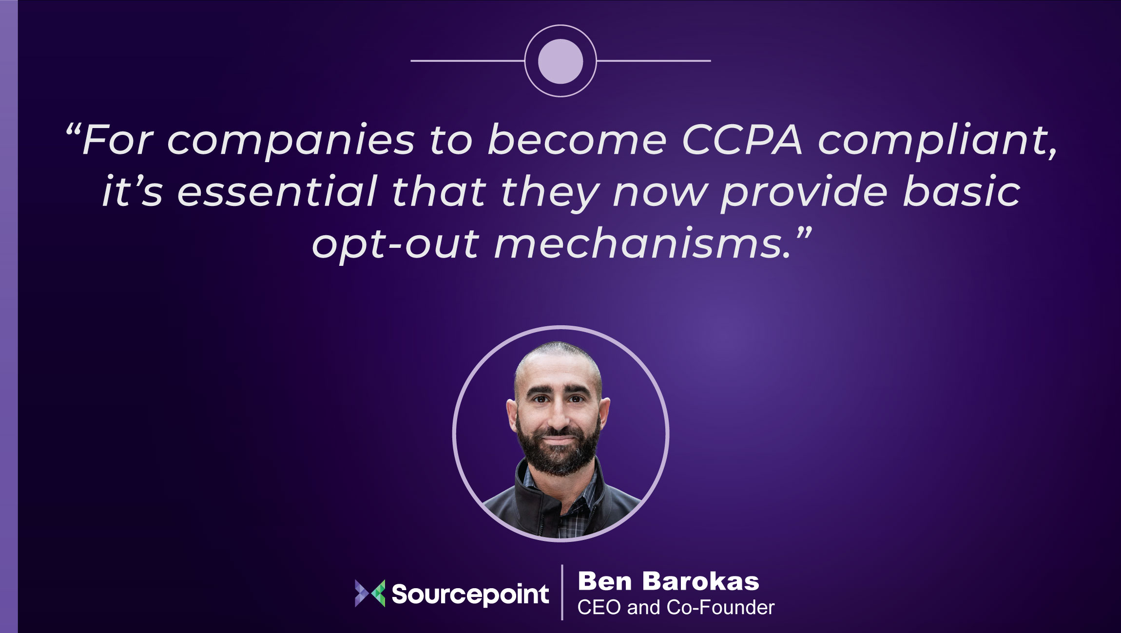 TechBytes with Ben Barokas, CEO and Co-founder at Sourcepoint