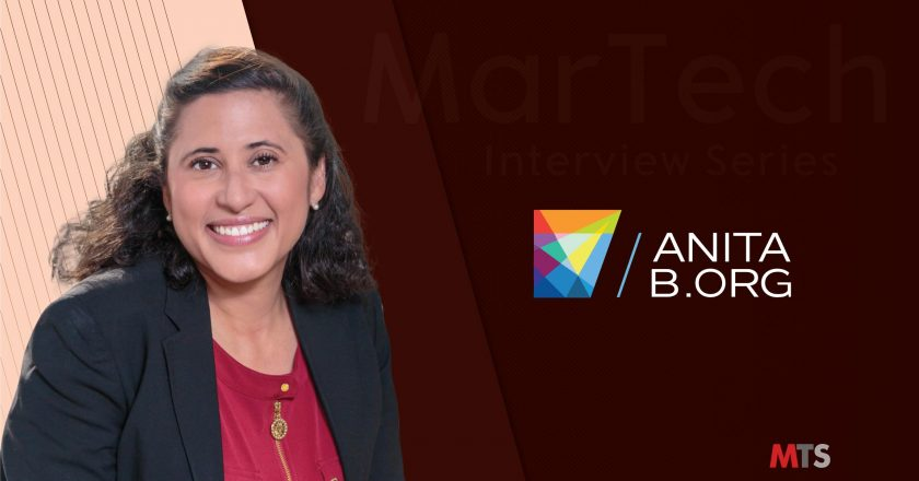 MarTech Interview with Kety Maria Esquivel, VP of Marketing at AnitaB.org