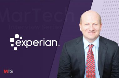 MarTech Interview with Kevin Dean, President of Marketing Services, North America at Experian