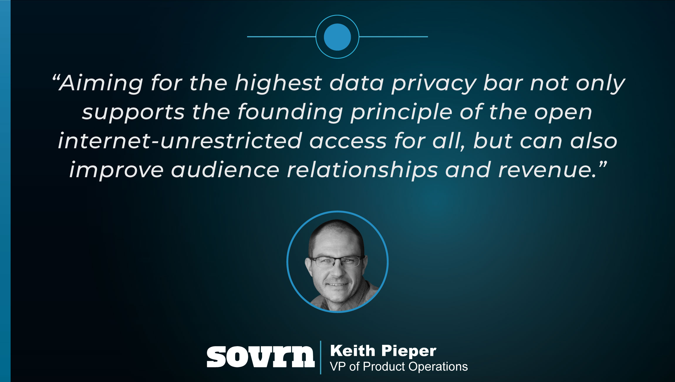 TechBytes with Kieth Pieper, VP of Product Operations at Sovrn