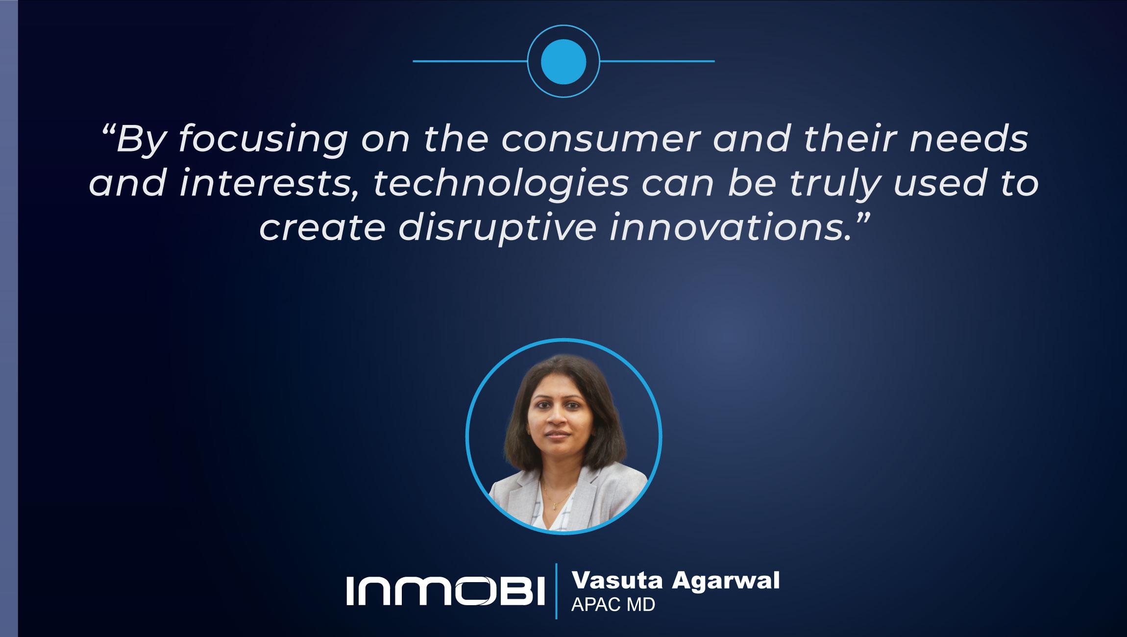 TechBytes with Vasuta Agarwal, Managing Director, Asia Pacific at InMobi