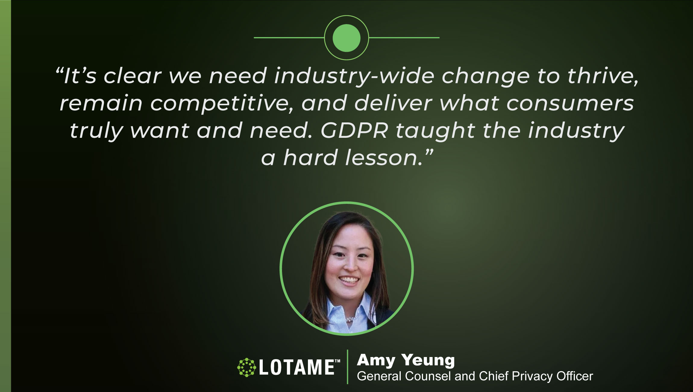 TechBytes with Amy Yeung, General Counsel & Chief Privacy Officer at Lotame