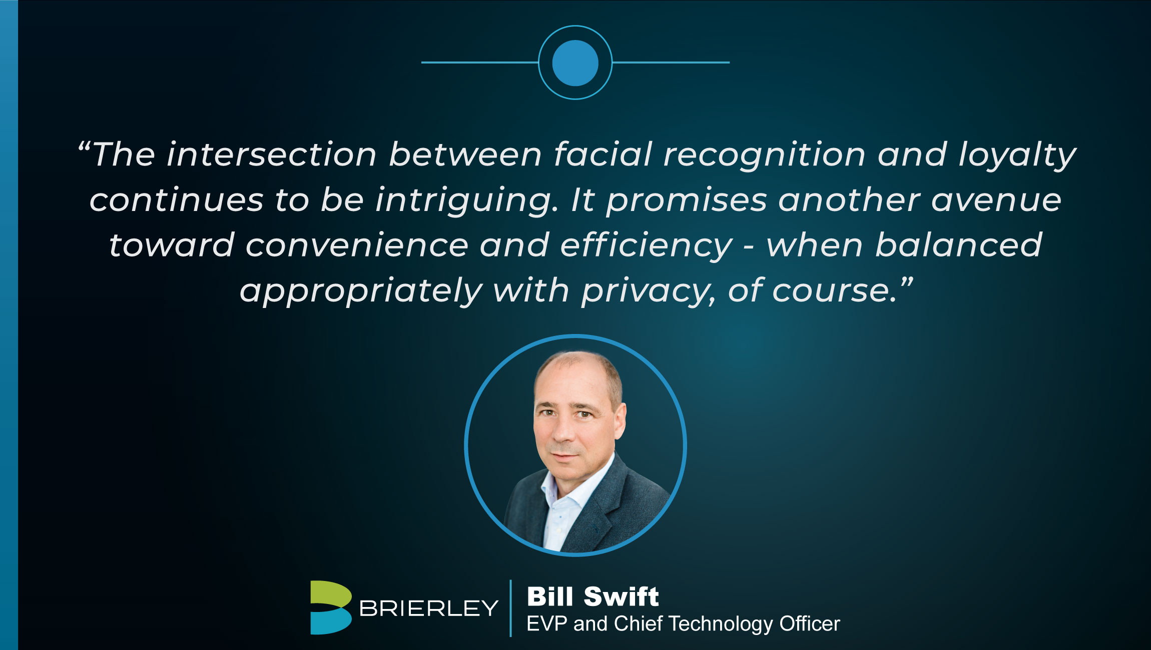 TechBytes with Bill Swift, EVP and CTO at Brierley+Partners