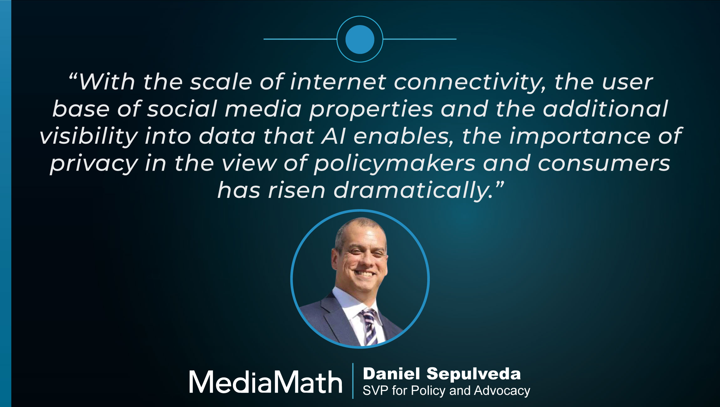 TechBytes with Daniel Sepulveda, SVP for Policy and Advocacy at MediaMath