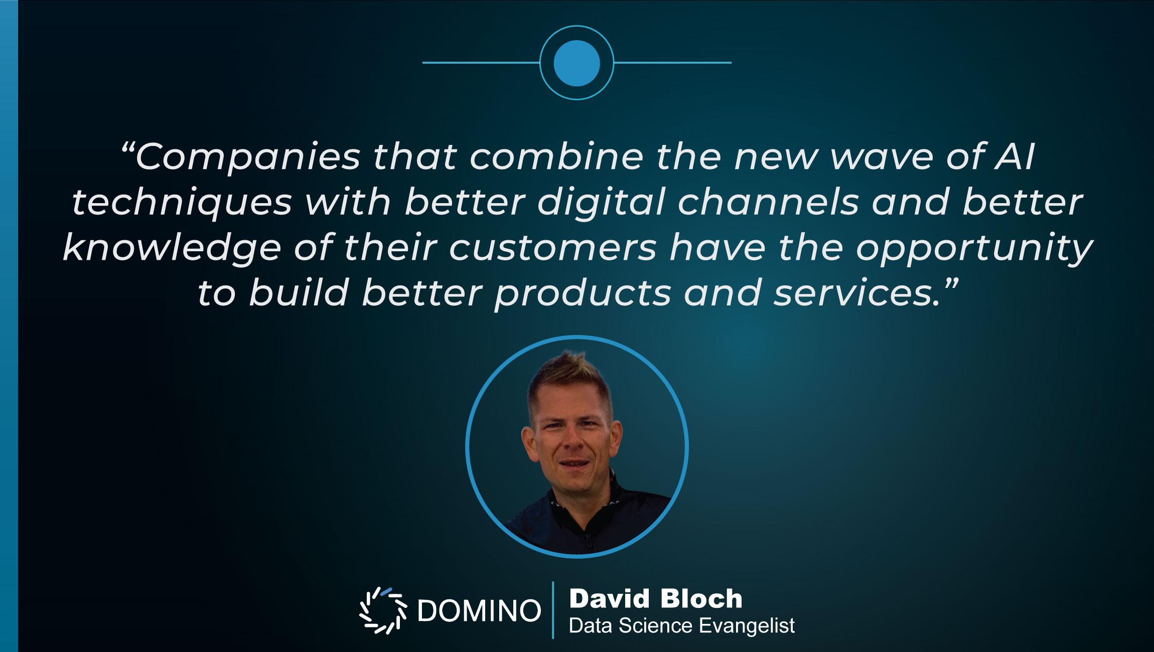 TechBytes with David Bloch, Data Science Evangelist at Domino Data Lab