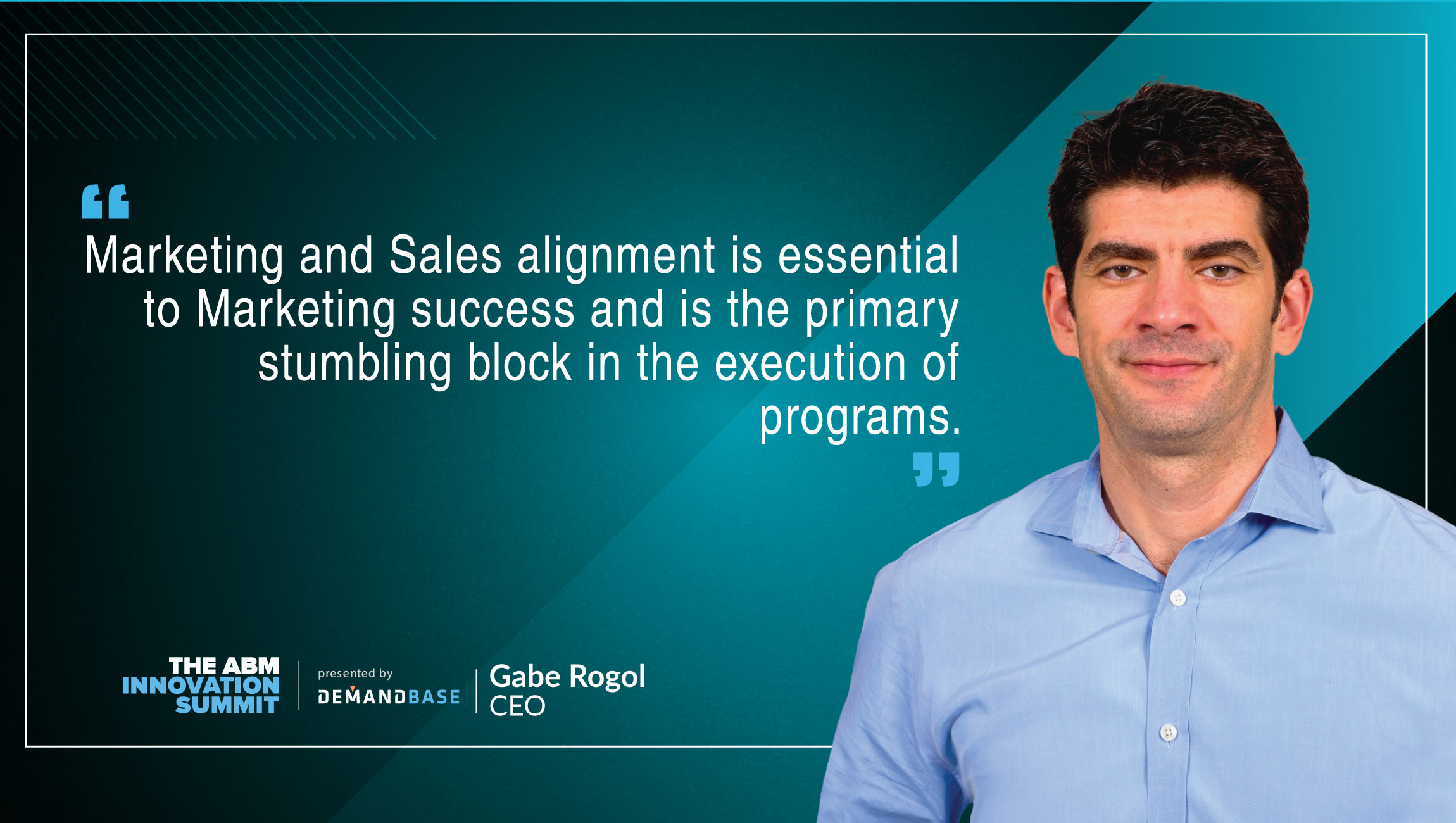 TechBytes with Gabe Rogol, CEO at Demandbase