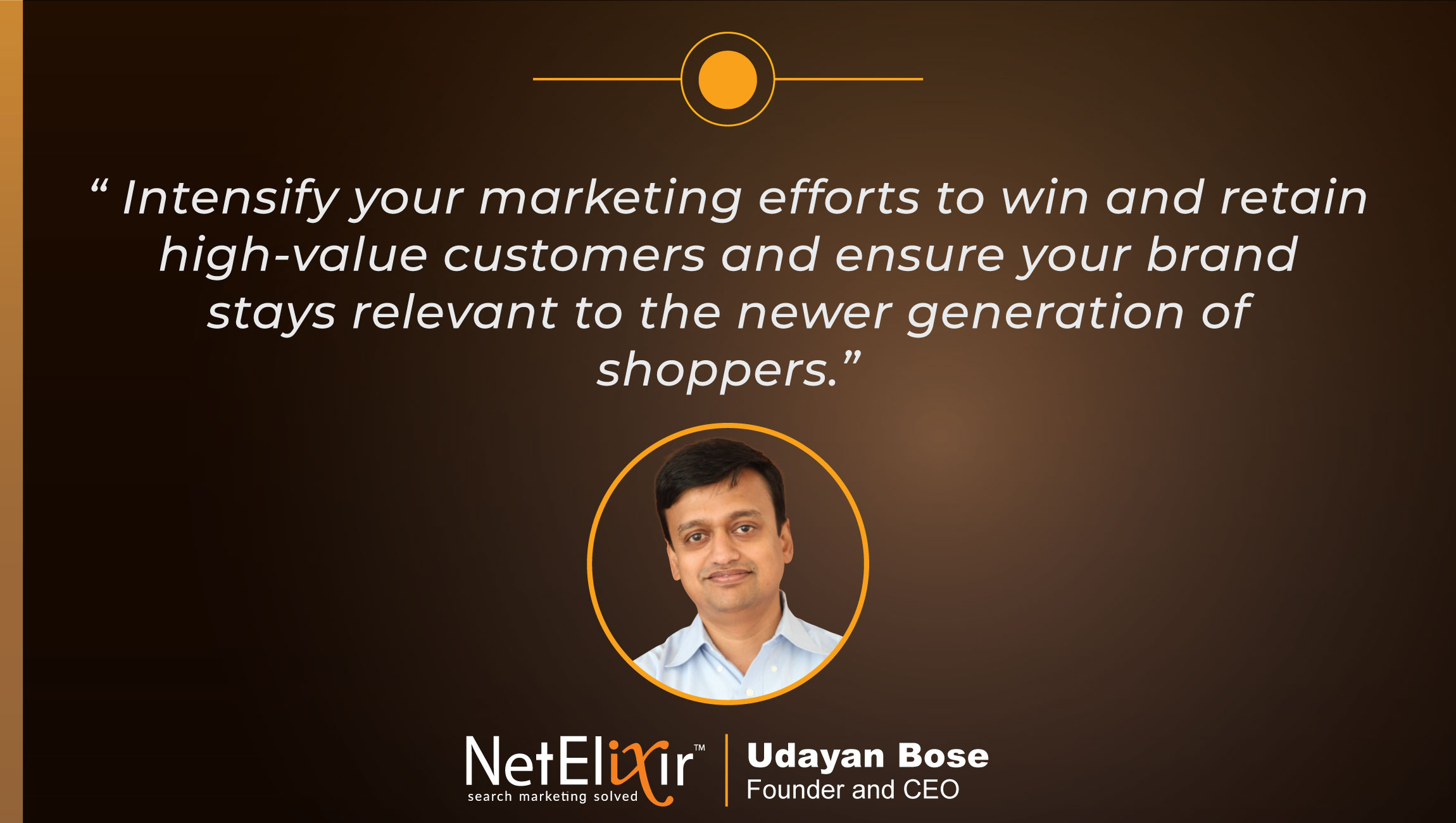 Interview with Udayan Bose, Founder and CEO at NetElixir