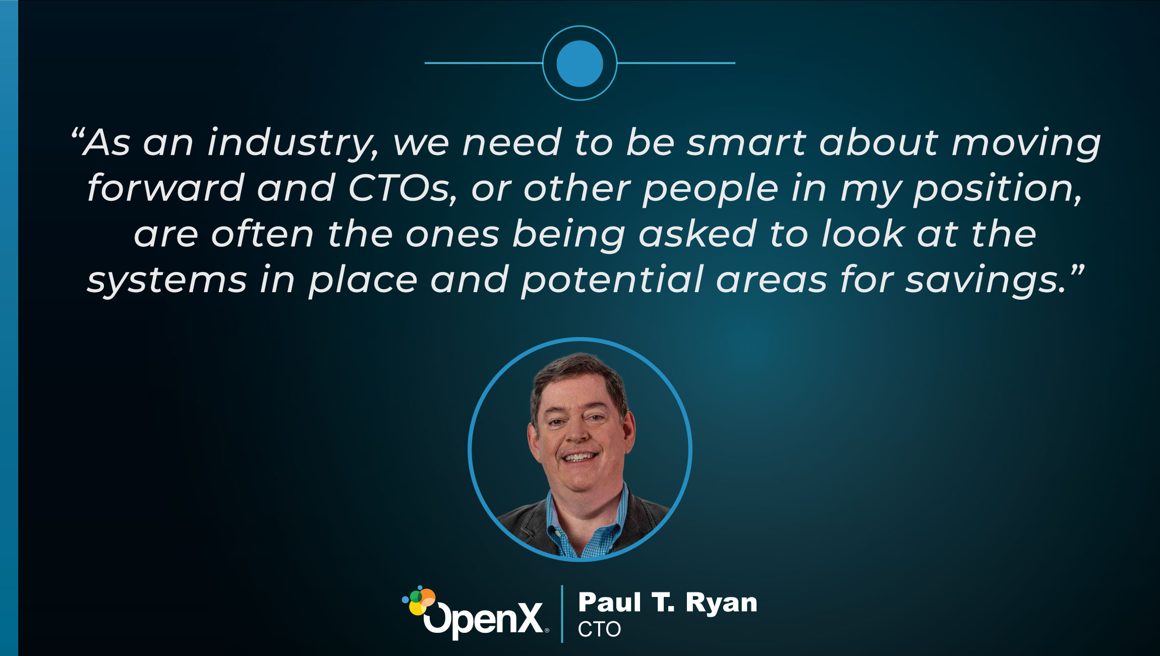 TechBytes with Paul Ryan, CTO at OpenX
