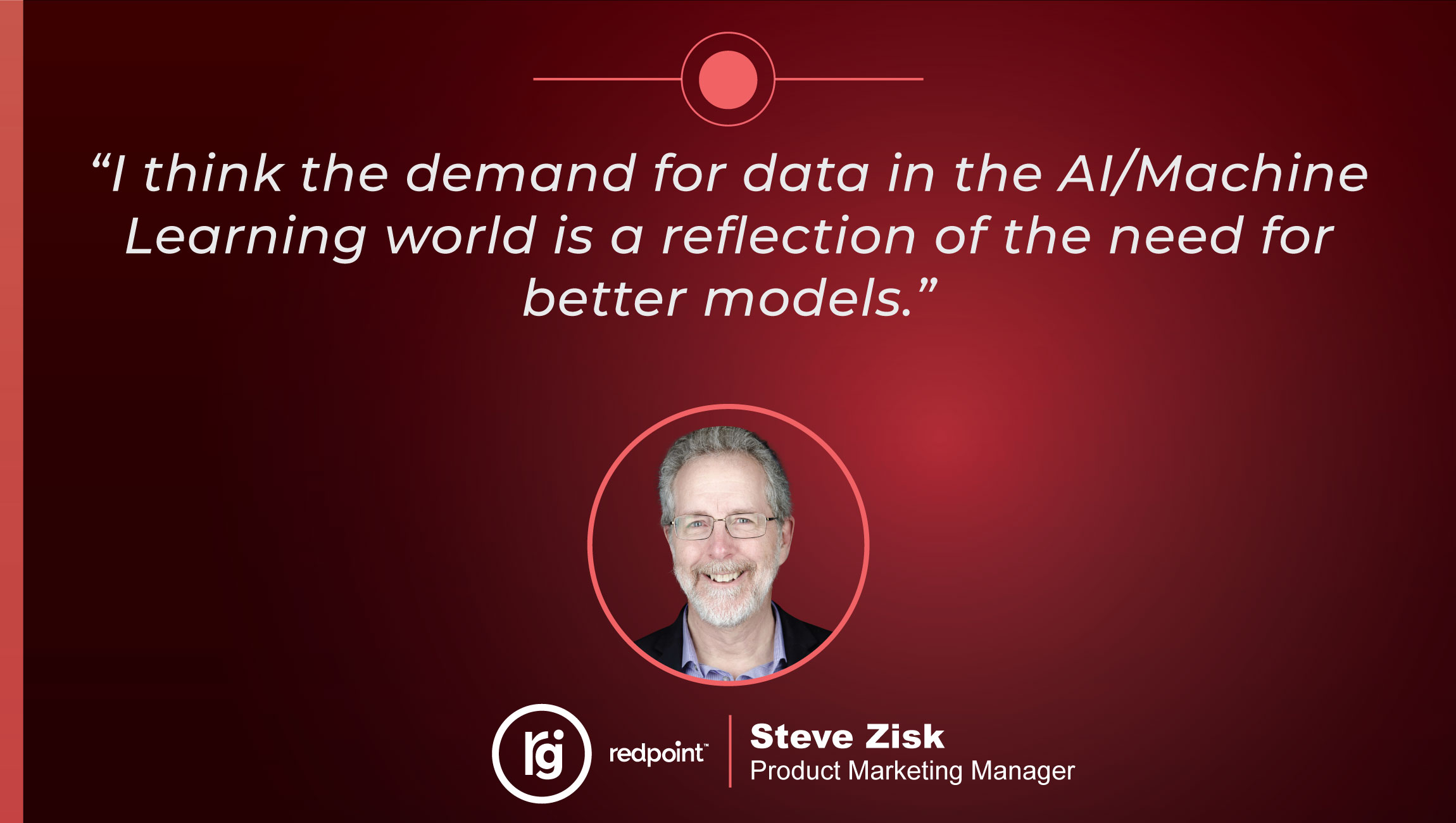TechBytes with Steve Zisk, Product Marketing Manager at Redpoint