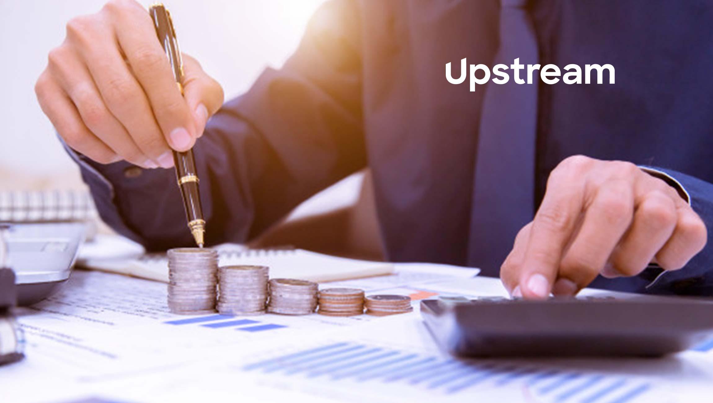 Upstream Expands Series B Funding
