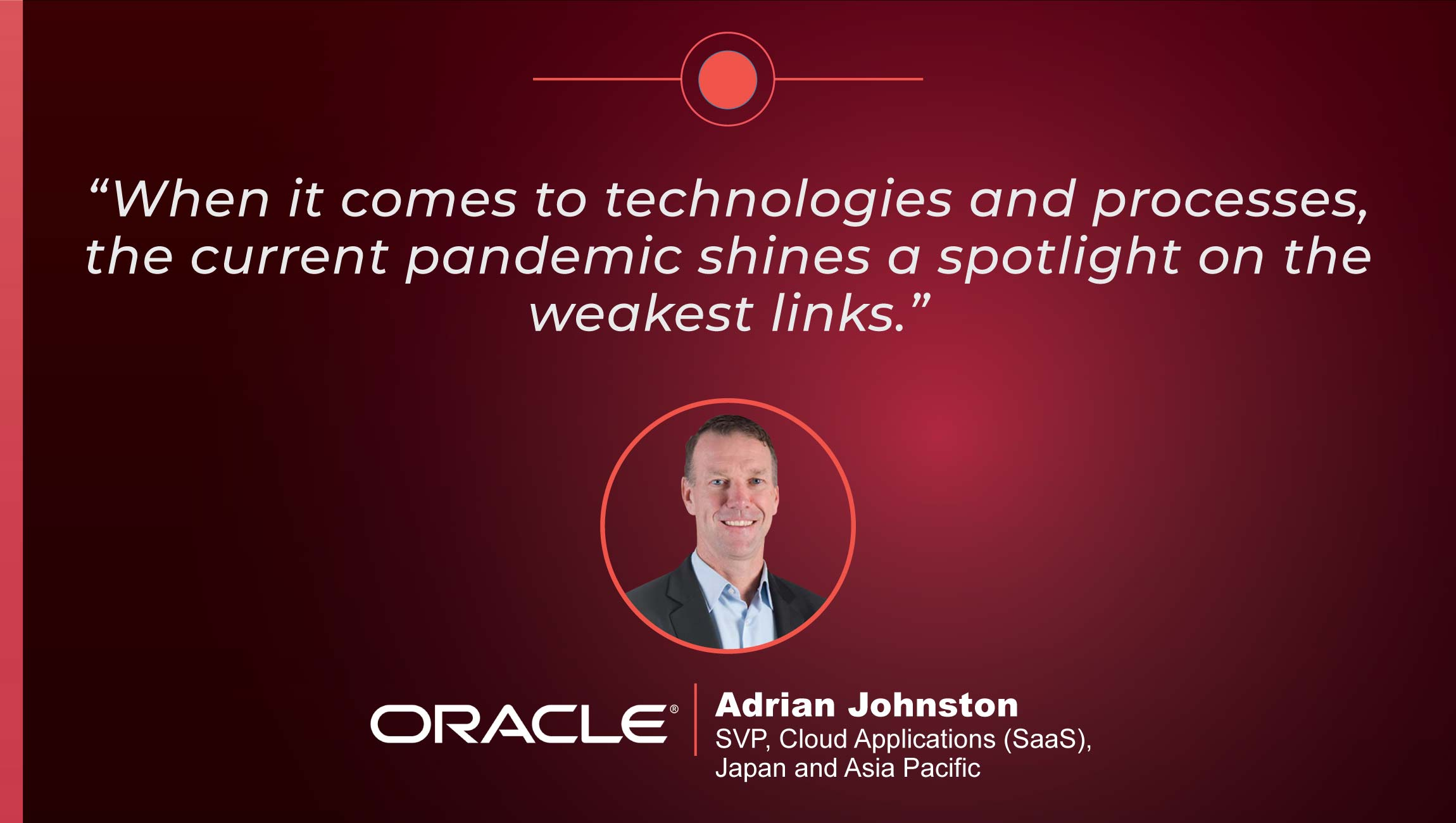 TechBytes with Adrian Johnston, SVP of Cloud Applications, Japan and Asia at Oracle
