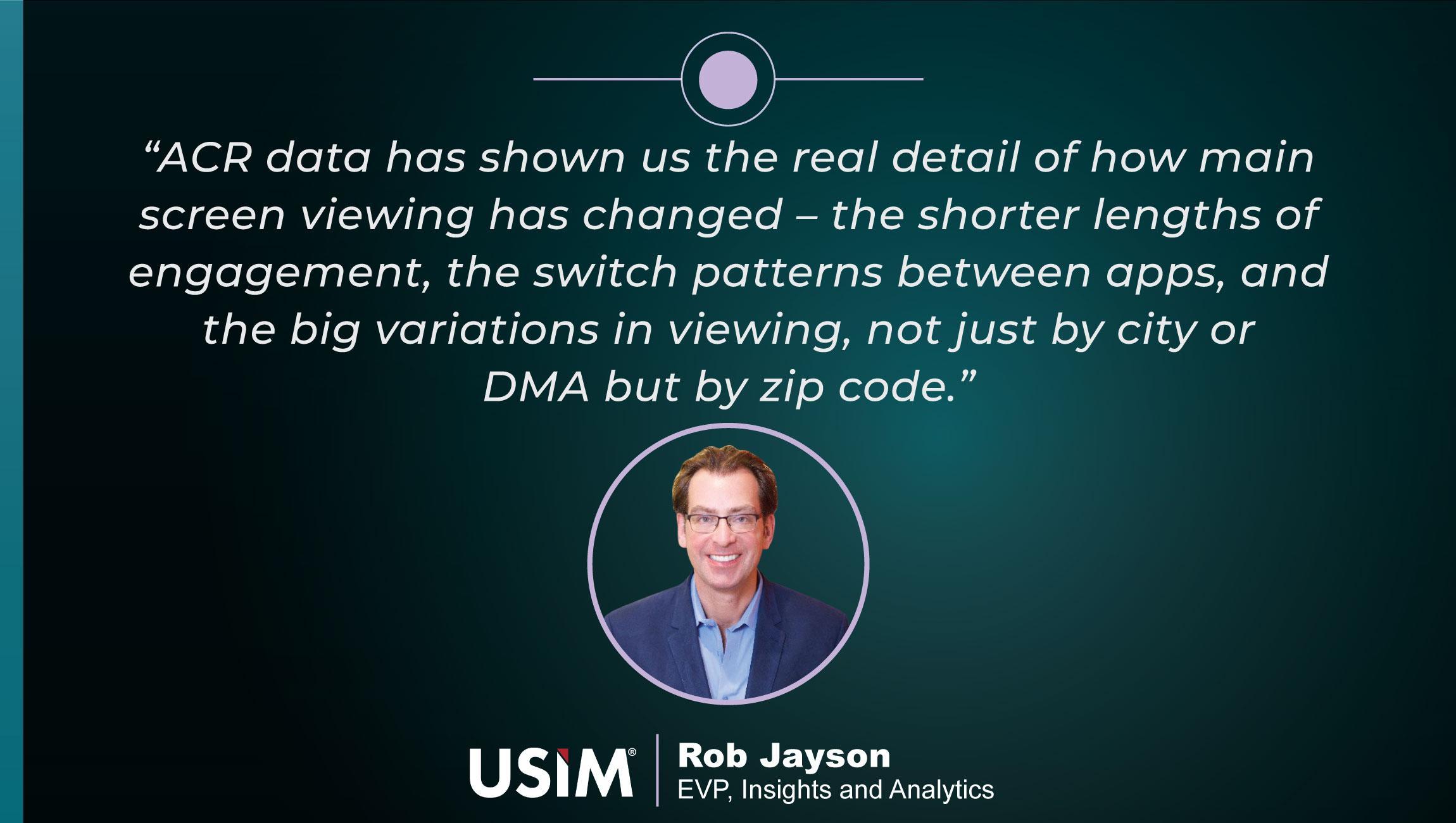 TechBytes with Rob Jayson, EVP, Insights & Analytics at USIM