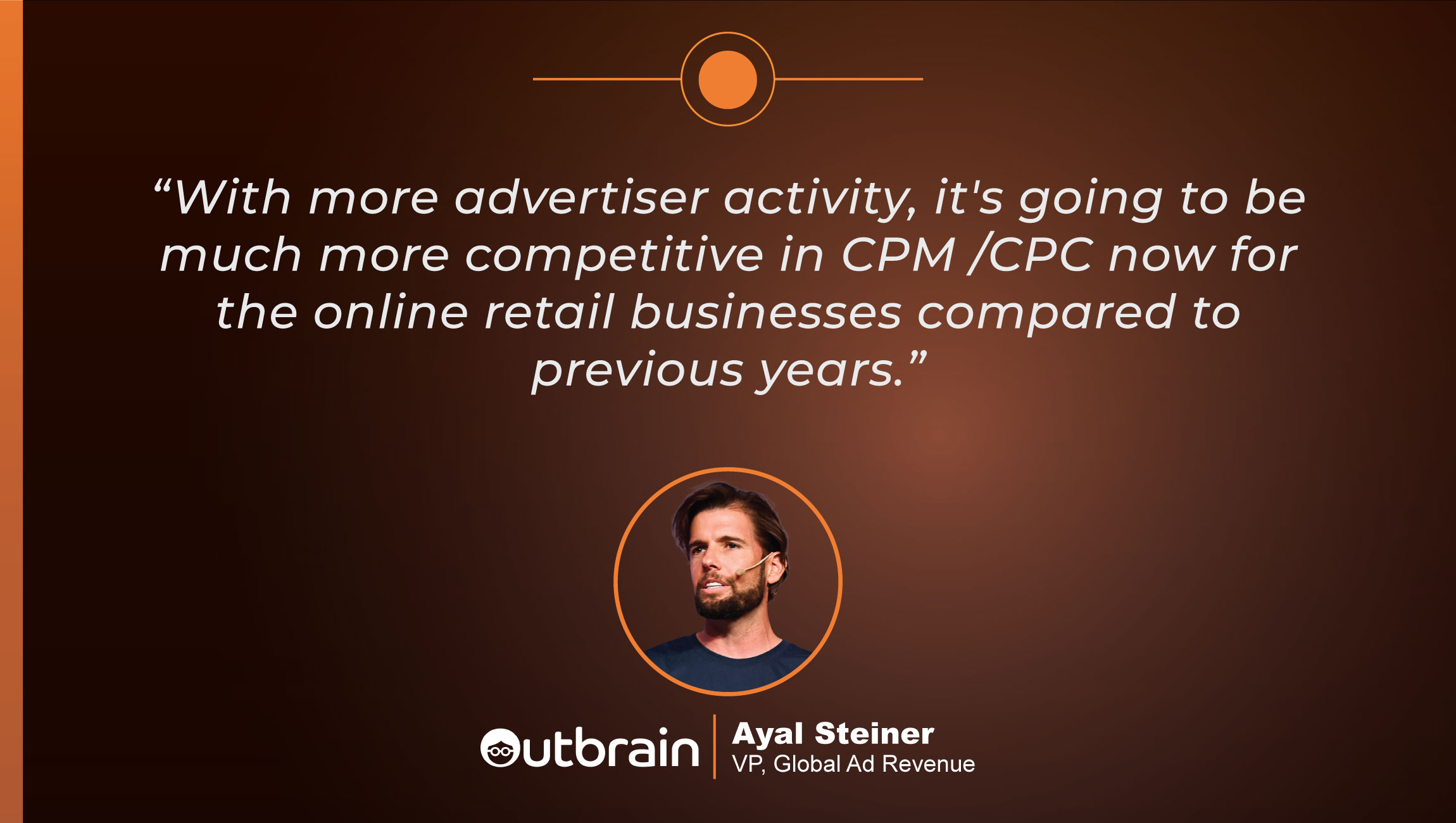 TechBytes with Ayal Steiner, VP of Global Ad Revenue at Outbrain