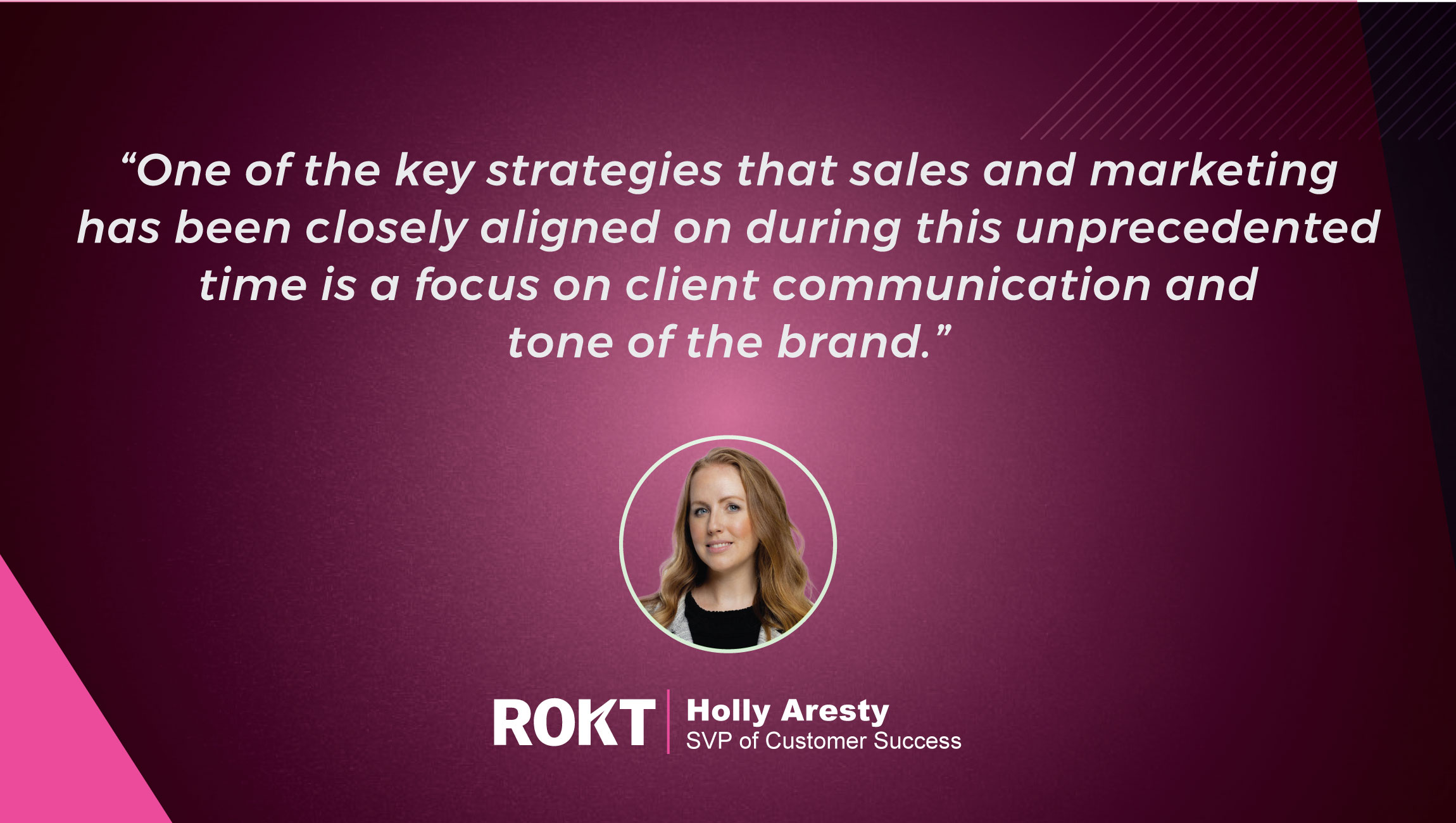 Predictions Series 2021: TechBytes with Holly Aresty, SVP of Customer Success at Rokt