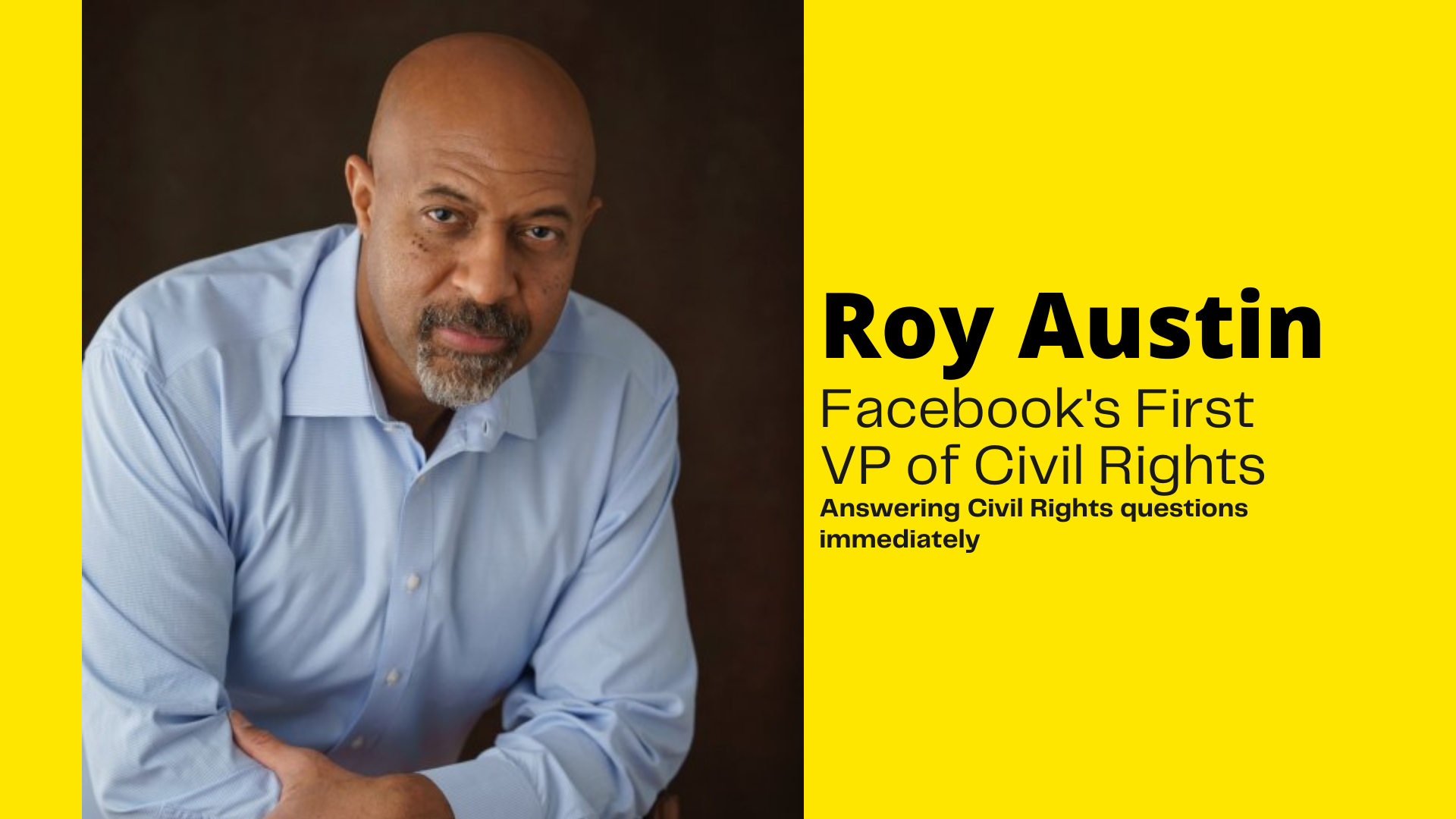 Renowned Civil Rights Attorney and Author Roy Austin Joins Facebook as VP of Civil Rights