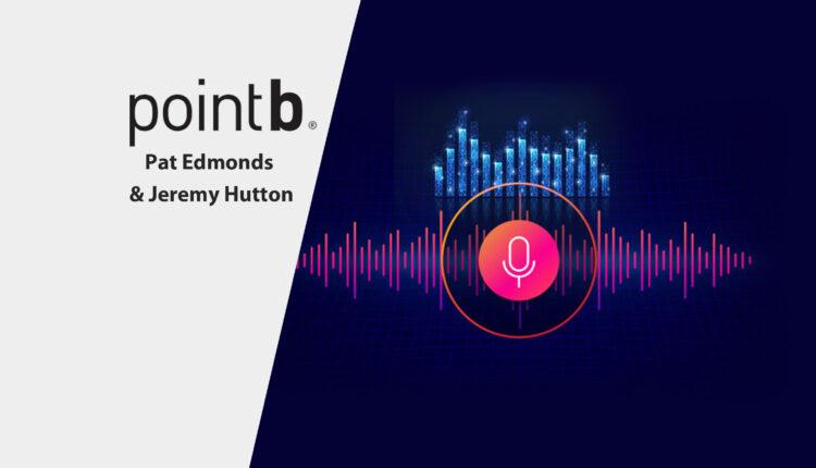 Pat-Edmonds-Jeremy-Hutton-Martech-guest-by-Point-B-1-750x430