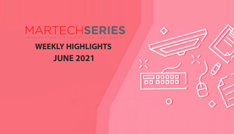 Marketing Technology Highlights of The Week: 31st May Featuring Contentsquare, Sitecore, TrueFluence, Experian…