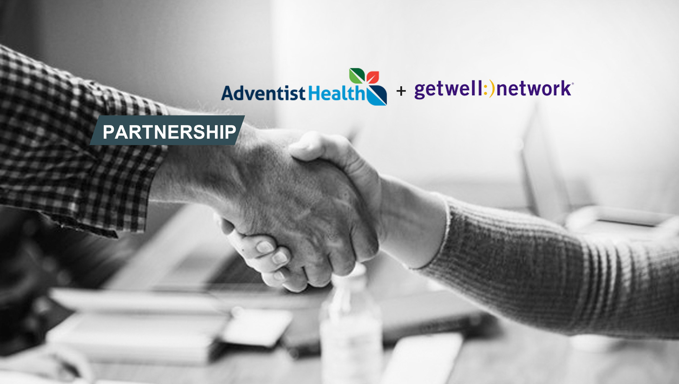 Adventist Health Taps GetWellNetwork as Innovation Partner To Reimagine the Consumer Experience in Digital Healthcare