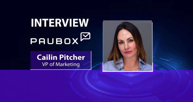 MarTech Interview with Cailin Pitcher, VP of Marketing at Paubox